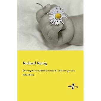 ber angeborene Nabelschnurbrche und ihre operative Behandlung de Rettig et Richard