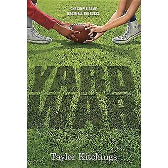 Yard War by Taylor Kitchings - 9780553507560 Book