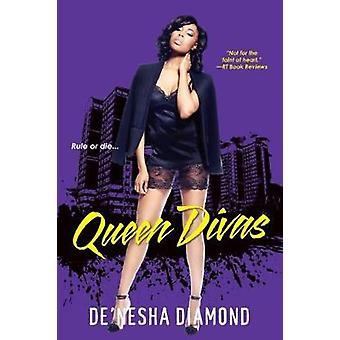 Queen Divas by De'nesha Diamond - 9780758292599 Book
