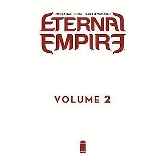 Eternal Empire Volume 2 by Eternal Empire Volume 2 - 9781534306875 Bo