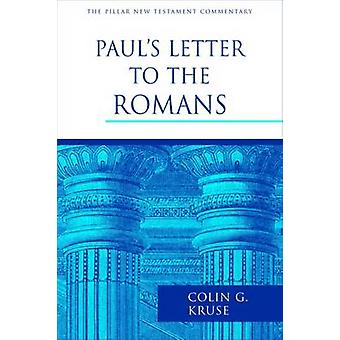 Paul's Letter to the Romans by Colin G. Kruse - 9781844745821 Book