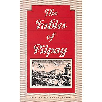 Instructive and Entertaining Fables of Pilpay - an Ancient Indian Phi