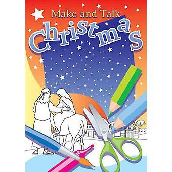 Make and Talk - Christmas by Elizabeth Whitehorn - Phillip Vernon - 97