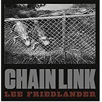 Lee Friedlander - Chain Link by Lee Friedlander - 9783958292598 Book