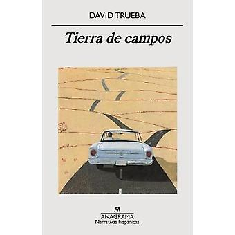 Tierra de Campos by David Trueba - 9788433998323 Book