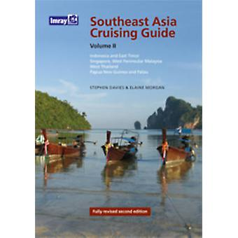 Cruising Guide to SE Asia - v. 2 (Revised edition) by Stephen Davies -
