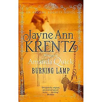 Burning Lamp: The Arcane Society Series: Book 8: The Arcane Society, Book 8