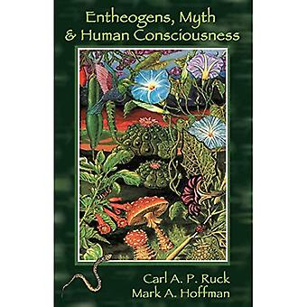 Entheogens, Myth and Human Consciousness