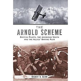 The Arnold Scheme - British Pilots - the American South and the Allies