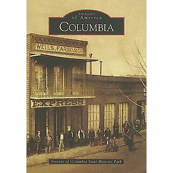 Columbia by Friends of Columbia State Historic Park - 9780738530215 B