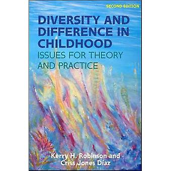 Diversity and Difference in Childhood Issues for Theory and by Kerry Robinson