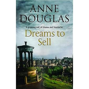 Dreams to Sell by Anne Douglas