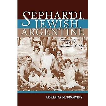 Argentin juif séfarade par Adriana M. Brodsky