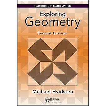 Exploring Geometry by Hvidsten & Michael Gustavus Adolphus College & St. Peter & Minnesota & USA