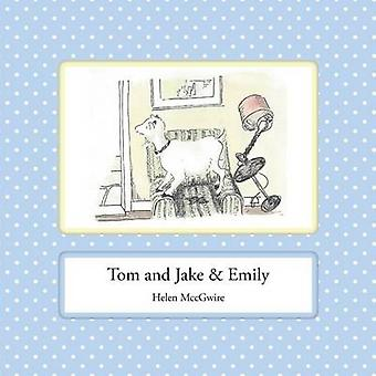 Tom and Jake  Emily by MccGwire & Helen