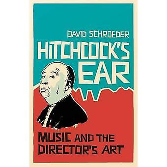 Hitchcocks Ear by Schroeder & David