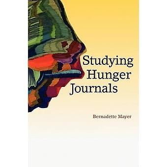 Studying Hunger Journals by Mayer & Bernadette