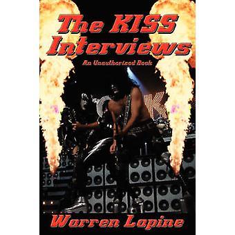 The KISS Interviews by Lapine & Warren