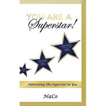 You Are a Superstar by Brown & Nacoe Ray