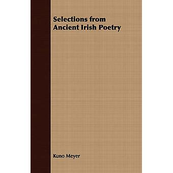 Selections from Ancient Irish Poetry by Meyer & Kuno