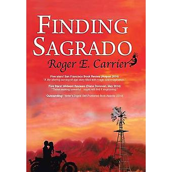 Finding Sagrado by Carrier & Roger E.