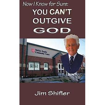 You Cant Out Give God by Shifler & Jim