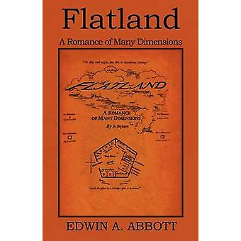 Flatland A Romance of Many Dimensions by Abbot & Edwin A.