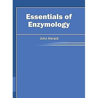 Essentials of Enzymology by Herald & John
