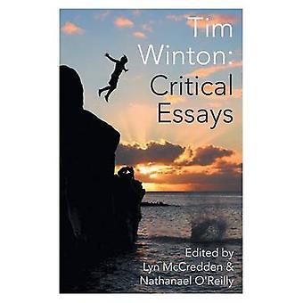Tim Winton Critical Essays by McCredden & Lyn