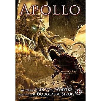 Apollo by Wodtke & Erik Von