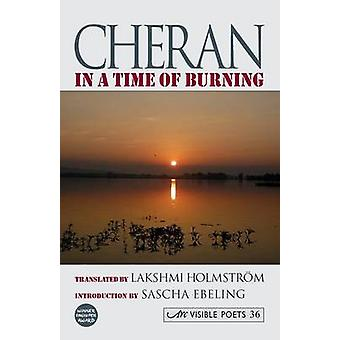 In a Time of Burning. Cheran by Holmstrom & Lakshmi