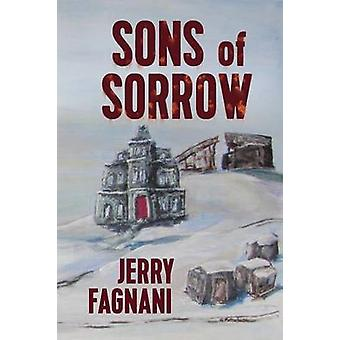 Sons of Sorrow by Fagnani & Jerry