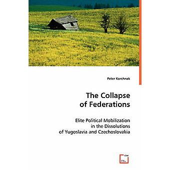 The Collapse of Federations by Korchnak & Peter