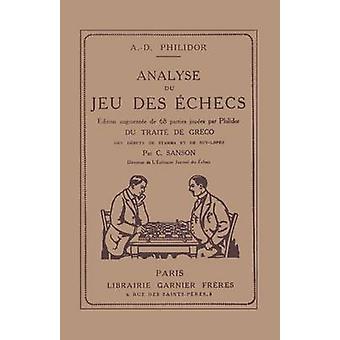 Analyse du jeu des dchecs by Philidor & Andr Danican