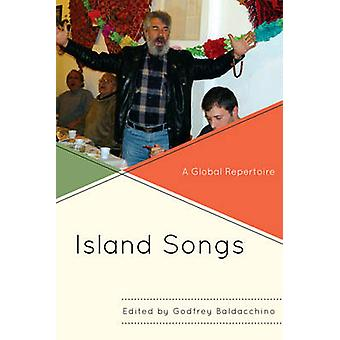 Island Songs A Global Repertoire by Baldacchino & Godfrey