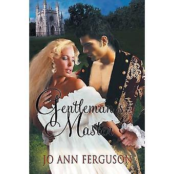 Gentlemans Master by Ferguson & Jo Ann