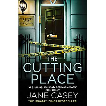 The Cutting Place (Maeve Kerrigan - Book 9) by Jane Casey - 978000814