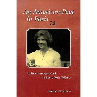 An American Poet in Paris - Pauline Avery Crawford and the  -Herald Tri
