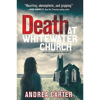 Death at Whitewater Church by Andrea Carter - 9781608093533 Book