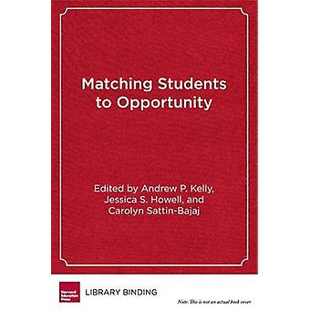 Matching Students to Opportunity - Expanding College Choice - Access -