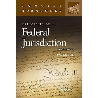 Principles of Federal Jurisdiction by James Pfander - 9781634603034 B