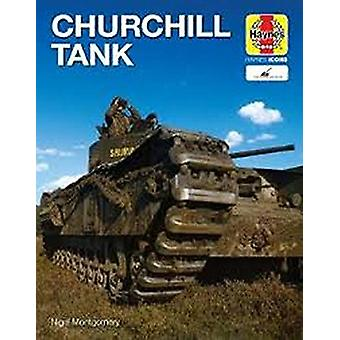 Churchill Tank (Icon) by Nigel Montgomery - 9781785215919 Book