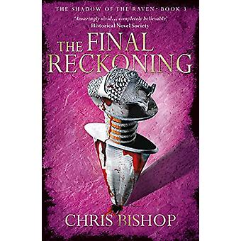 The Final Reckoning by Chris Bishop - 9781910453728 Book