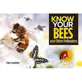 Know Your Pollinators by Tim Harris - 9781912158553 Book