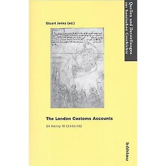 The London Customs Accounts - 24 Henry VI (1445/46) by Stuart Jenks -