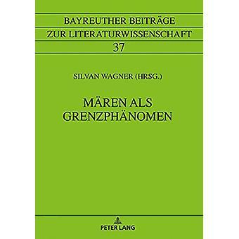 Maeren ALS Grenzphaenomen by Silvan Wagner - 9783631747971 Book