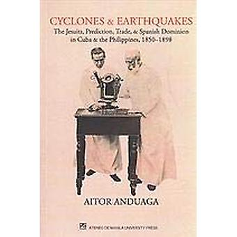 Cyclones and Earthquakes - The Jesuits - Prediction - Trade - and Span