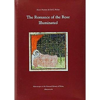 The Romance of the Rose Illuminated - Manuscripts in the National Libr