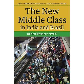 The New Middle Class in India and Brazil - Green Perspectives? by Dawi