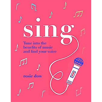 Zing - Stem af op de voordelen van muziek en vind je stem van Rosie Do